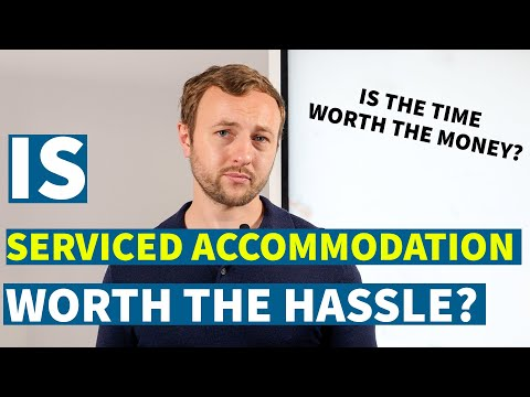Is Serviced Accommodation worth the hassle?   Property