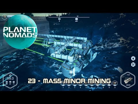 Planet Nomads - 23 - Mass Minor Mining