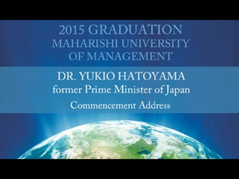 2015 Graduation Ceremony feat. Dr. Yukio Hatoyama - Maharishi University of Management