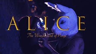Alice The Wonderland of Purge