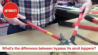 What's the difference between bypass vs anvil loppers? - #AmtechKnowhow