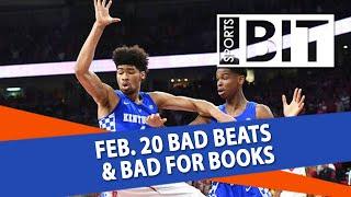 Bad Beats & Bad for Books Recap   Sports BIT   Wednesday, Feb. 21