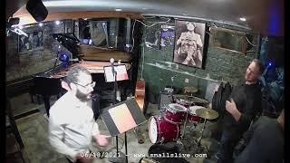 Philip Harper Quintet \u0026 Jam Session- Live at Smalls - 6/18/2021