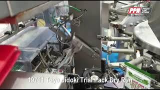19701 Toyo Jidoki Pack Trial Dry Run