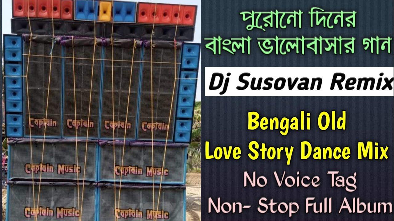 Download (Dj Susovan Remix) Old Bengali Non-Stop RomanticSong    Single Step HummingBass    Dj Sourav Present