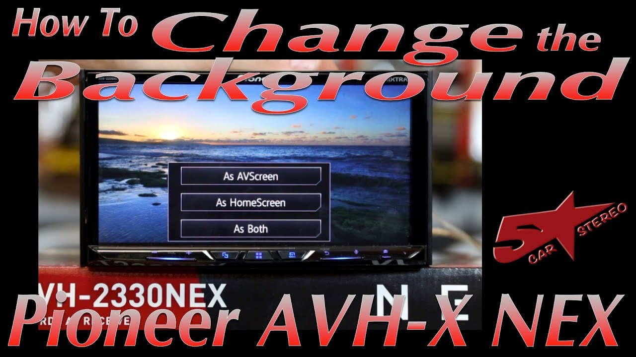 How To Change The Wallpaper On Your New 2017 Pioneer Nex Youtube