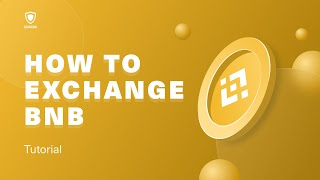 How to exchange a Binance Coin (BNB) with Guarda Wallet