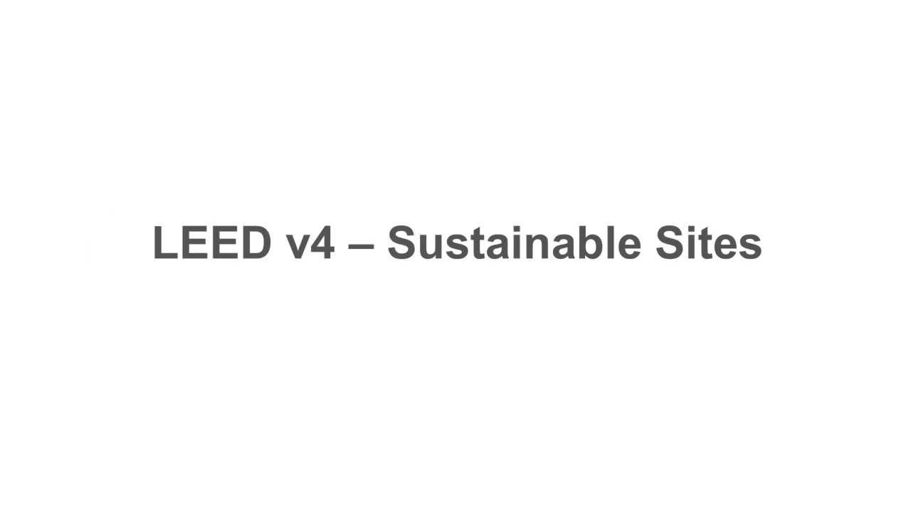 Leed V4 Sustainable Sites Youtube