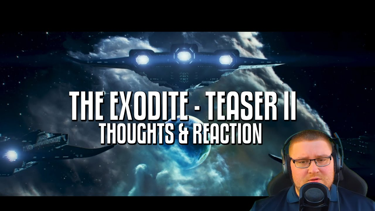 The Exodite Teaser II - Reaction & Thoughts! TAU ARE COMING!