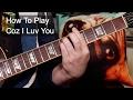 Coz I Luv You Slade Guitar Lesson mp3