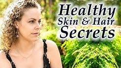 Beauty Secrets for Beautiful Skin & Hair | Natural Skin Care Routine, Anti-Aging, Glowing Skin