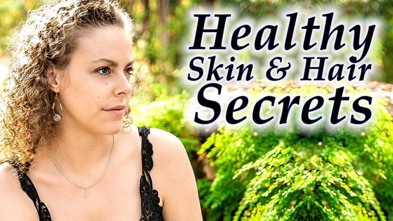 Beauty Secrets for Beautiful Skin & Hair  Natural Skin Care Routine,  Anti-Aging, Glowing Skin