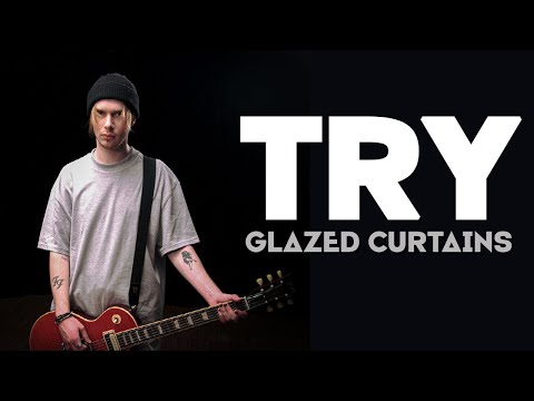 Glazed Curtains - TRY (Official Music Video)