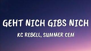 KC Rebell, Summer Cem - Geht Nich Gibs Nich (Lyrics)
