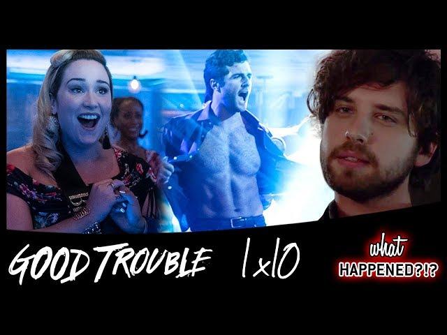 GOOD TROUBLE 1x10 Recap: Brandon's Back & Davia's Wild Birthday - 1x11 Promo