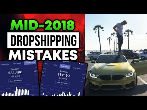 3 Mid 2018 Dropshipping Mistakes (AVOID AT ALL COSTS)