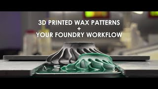 Understanding How 3D Printed Casting Patterns Work in the Foundry