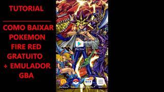 Como Baixar Pokémon Fire Red Para Celulares ''Androids'' 100% FUNCIONAL