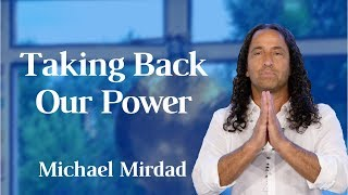 Taking Back Our Power Through Responsibility and Mirroring