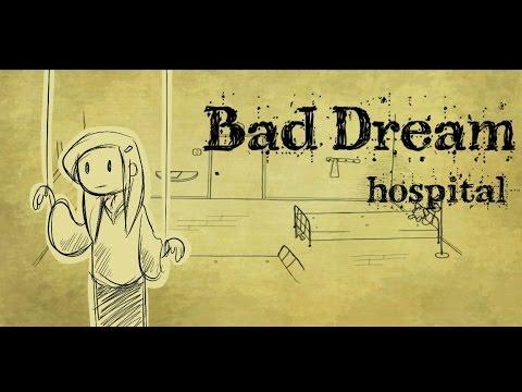 Bad Dream: Hospital   Paging Doctor EEURGH