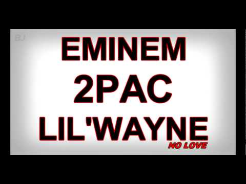 Eminem - No Love (ft. Lil Wayne & Tupac) remix