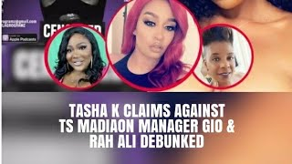 Tasha K Makes Up Story About TS Madison Manager Gio & Rah Ali... DEBUNKED by Mob Radio 🥴 (Request)