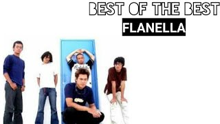 KUMPULAN LAGU FLANELLA PALING HITS | BEST OF THE BEST