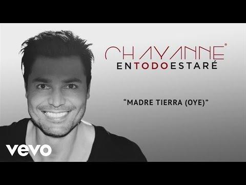 Chayanne - Madre Tierra (Oye)[Audio] mp3