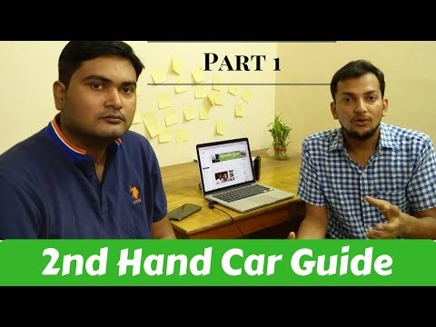 Part Used Car Buying Tips Ft An Choudhary