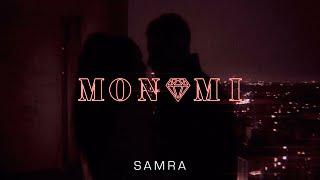 Смотреть клип Samra - Mon Ami