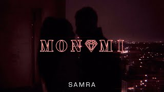 SAMRA - MON AMI (prod. by Lukas Piano & Greckoe)