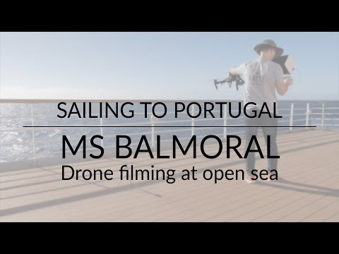 MS Balmoral - Drone filming at open sea - Sailing to Portugal