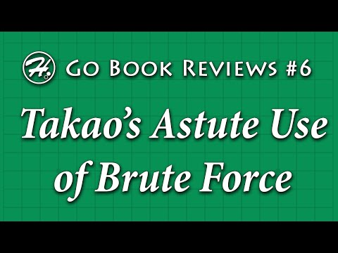 Takao's Astute Use of Brute Force - Haylee's Go Book Reviews 6