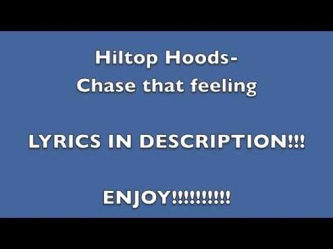 Hiltop Hoods-Chase that feeling LYRICS!