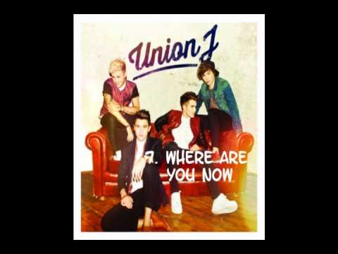 Union J - Union J (album) - deluxe - all songs