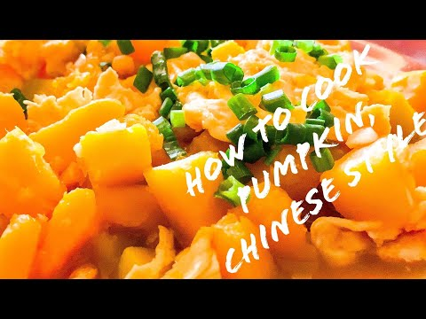 How To Cook Pumpkin, Chinese Simple Dish.