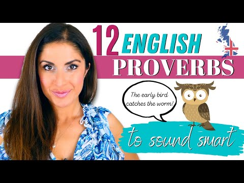 12 Wonderfully Wise English Proverbs | Sound Smart in English