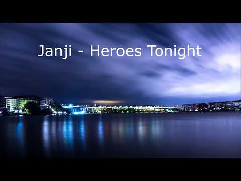 Janji - Heroes Tonight (10 Hours)