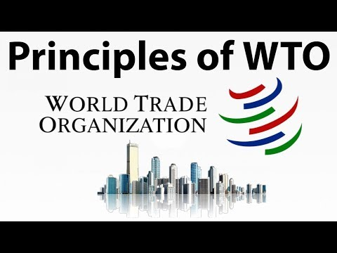 Principles of World Trade Organisation (WTO) - Know everythi