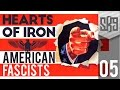 Hearts of Iron 4 - American Fascists #5 (Let's Play)