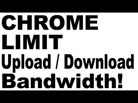 Chrome: Limit/Throttle Bandwidth Upload/Download Speed. No Need Netbalancer/Netlimiter