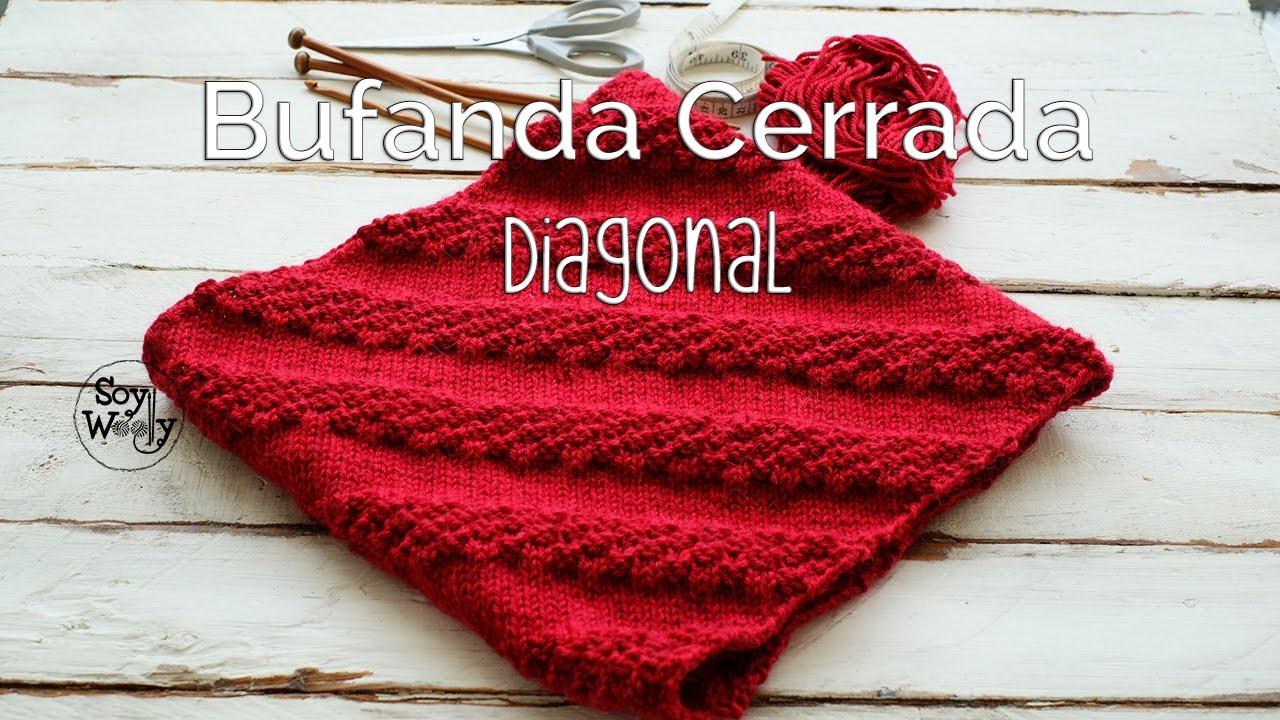 Bufanda Cerrada Unisex tejida en DIAGONAL con dos agujas - YouTube