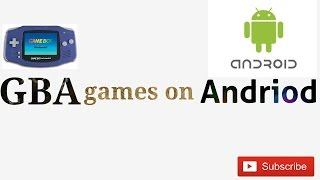 Emulation #2 GBA games on Andriod