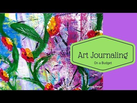 Art Journaling on a budget - Video No. 1