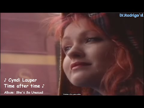 Cyndi Lauper - Time After Time [Lyrics y Subtitulos en Español]