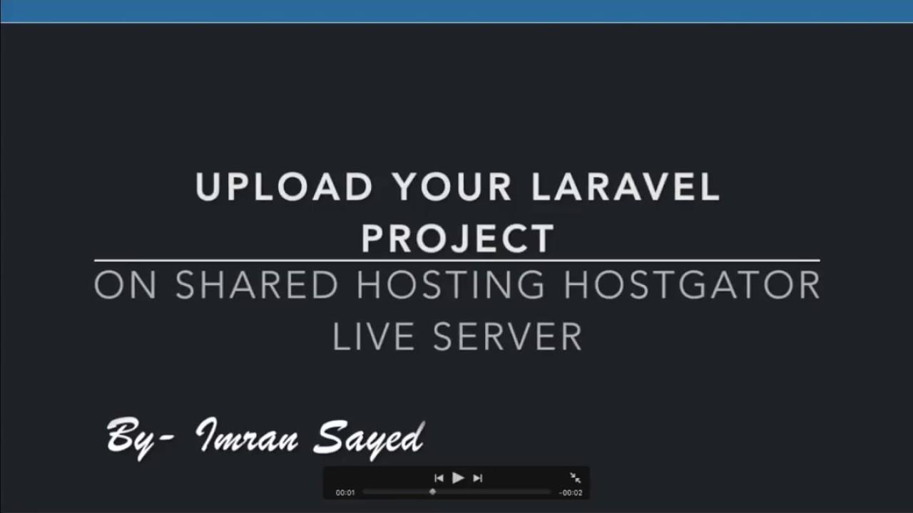 How to upload laravel project on shared hosting hostgator live server