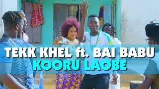 Tekk Khel - Kooru Laobé ft. Bai Babu