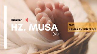 Hz. Musa (as) - 2017 Ramazan Güzeldir 21. Bölüm