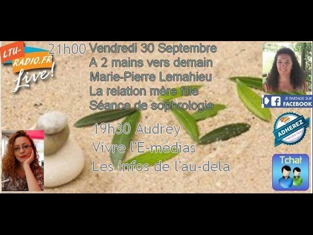A demain vers demain - Marie Pierre Lemahieu - Relation mère fille   30 09 2016