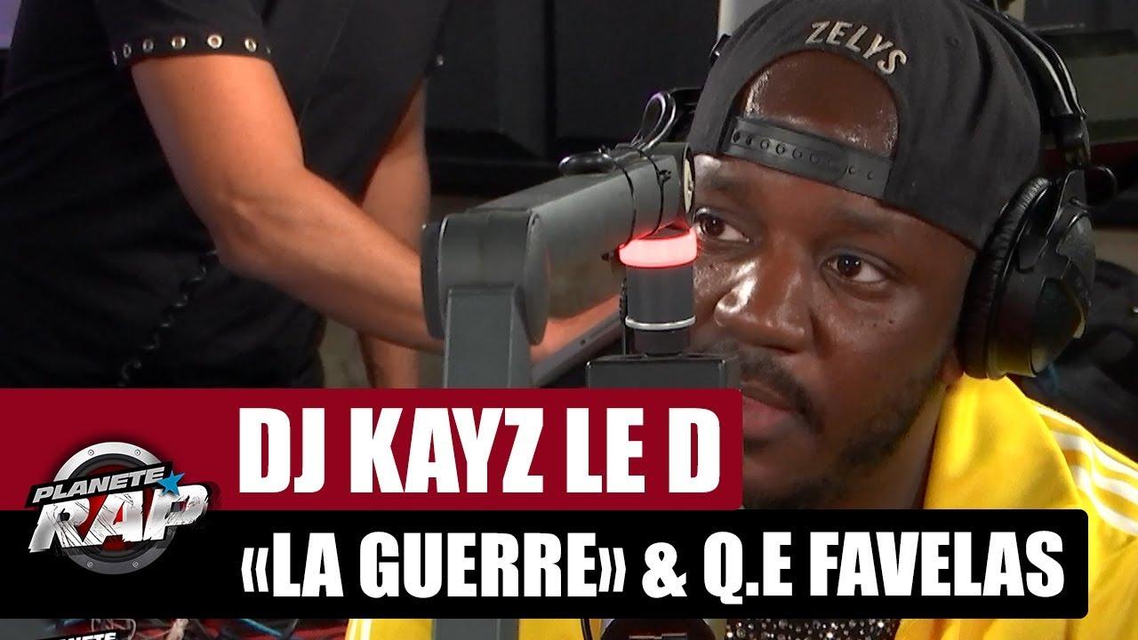"""Dj Kayz """"La guerre"""" Feat. Le D & Q.E Favelas #PlanèteRap"""